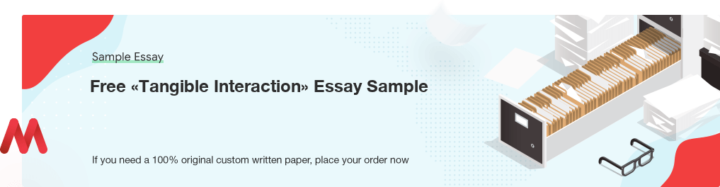 Buy custom Tangible Interaction essay